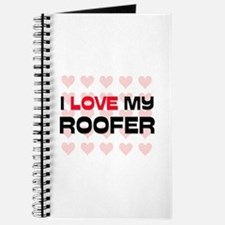I Love My Roofer Journal