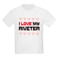 I Love My Riveter T-Shirt