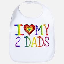 I <3 My 2 Dads Bib