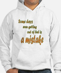 get out of bed Hoodie