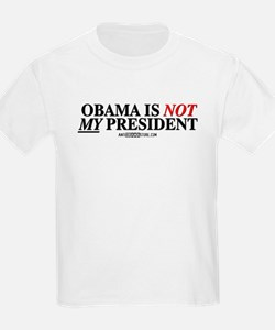 Obama is NOT MY president! T-Shirt