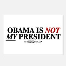 Obama is NOT MY president! Postcards (Package of 8