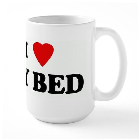 I Love MY BED Large Mug