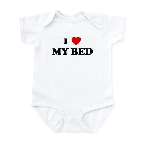 I Love MY BED Infant Bodysuit