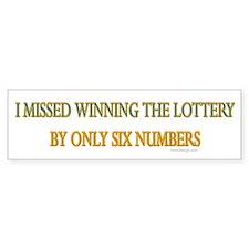 Funny Lottery Saying Bumper Bumper Sticker