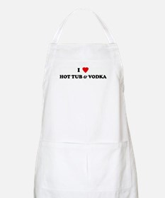 I Love HOT TUB & VODKA BBQ Apron