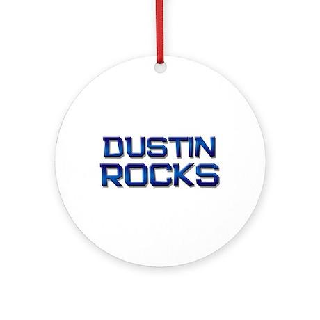 dustin rocks Ornament (Round)