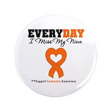 """Leukemia MissMyNiece 3.5"""" Button"""