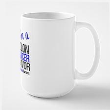 I'm a Colon Cancer Survivor Mug