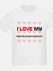 I Love My Remote Sensing Scientist T-Shirt