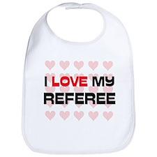 I Love My Referee Bib