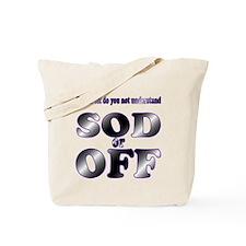 Sod Off Tote Bag
