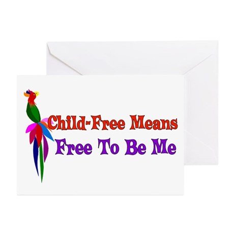 Child-Free To Be Me Greeting Cards (Pk of 20)