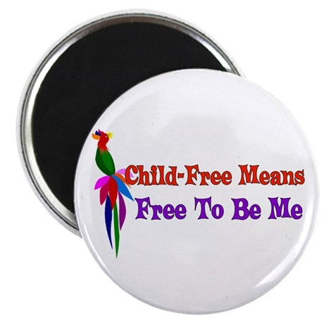 "Child-Free To Be Me 2.25"" Magnet (100 pack)"