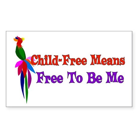 Child-Free To Be Me Sticker (Rectangle)