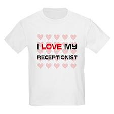 I Love My Receptionist T-Shirt