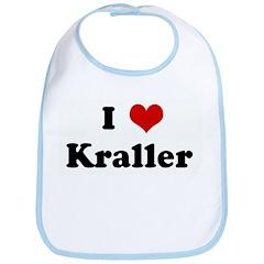 I Love Kraller Bib