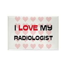 I Love My Radiologist Rectangle Magnet