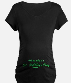 Why it's St. PaDDy T-Shirt