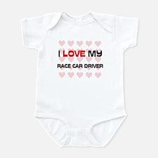 I Love My Race Car Driver Infant Bodysuit