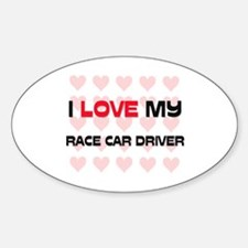 I Love My Race Car Driver Oval Decal