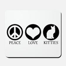 PEACE LOVE KITTIES Mousepad