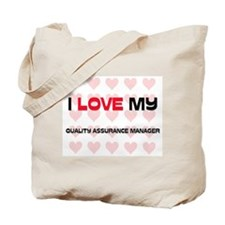 I Love My Quality Assurance Manager Tote Bag
