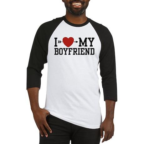 I Love My Boyfriend Baseball Jersey