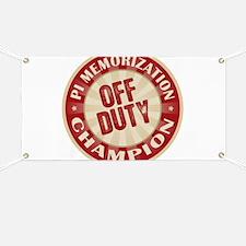 Off Duty Pi Memorization Champion Banner