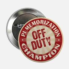 """Off Duty Pi Memorization Champion 2.25"""" Button"""