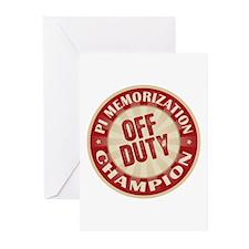 Off Duty Pi Memorization Champion Greeting Cards (