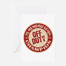 Off Duty Pi Memorization Champion Greeting Cards (