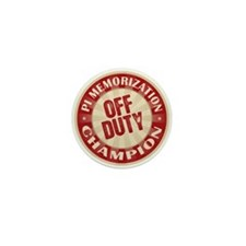 Off Duty Pi Memorization Champion Mini Button (10
