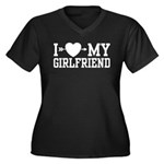 I Love My Girlfriend Women's Plus Size V-Neck Dark