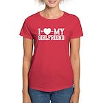 I Love My Girlfriend Women's Dark T-Shirt