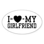 I Love My Girlfriend Oval Sticker