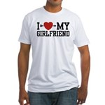 I Love My Girlfriend Fitted T-Shirt