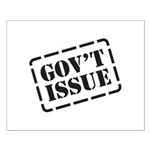 Government Issue Small Poster