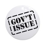 Government Issue Ornament (Round)