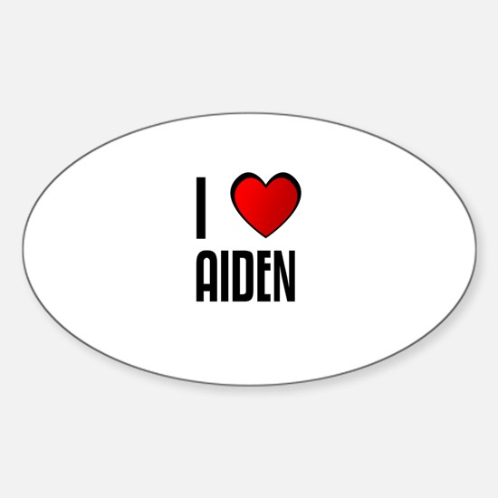 I LOVE AIDEN Oval Decal