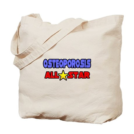 """""""Osteoporosis All Star"""" Tote Bag"""