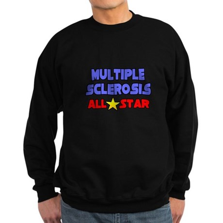 """""""Multiple Sclerosis All Star"""" Sweatshirt (dark)"""