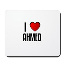 I LOVE AHMED Mousepad
