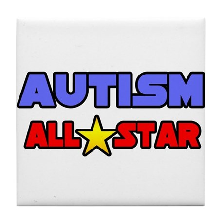 """""""Autism All Star"""" Tile Coaster"""