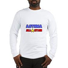"""""""Asthma All Star"""" Long Sleeve T-Shirt"""