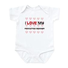 I Love My Production Designer Infant Bodysuit