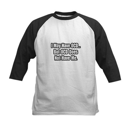 """""""OCD Does Not Have Me"""" Kids Baseball Jersey"""