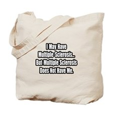 """Multiple Sclerosis Quote"" Tote Bag"