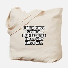 """Eczema Fighter Quote"" Tote Bag"