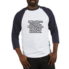 """Eczema Fighter Quote"" Baseball Jersey"